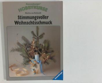 Ravensburger Hobbykurse: Stimmungsvoller Weihnachtsschmuck 4.Aufl.