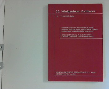 53. Königswinter Konferenz 15. - 17. Mai 2003, Berlin