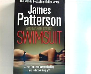 Patterson, James and Paetro Maxine: Swimsuit 1. Aufl.