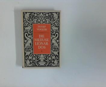 Die Meduse Lionardos : Novelle aus der Italienischen Renaissance ; Mit Zeichnungen von Gerhard Ulrich
