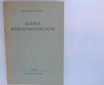 Kleine Wirtschaftskunde 6. Aufl., 49. Tsd.