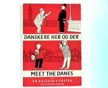 Danskere Her og Der : Meet The Danes
