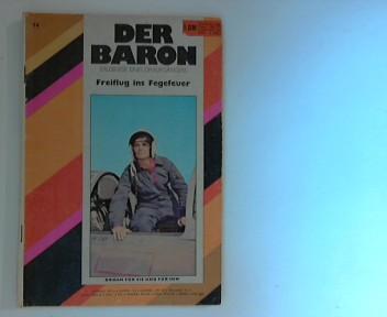Der Baron - Erlebnisse eines Draufgängers   Freiflug in Fegefeuer