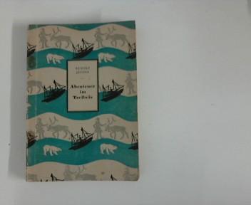 Jacobs, Rudolf: Abenteuer im Treibeis Aufl. 5000