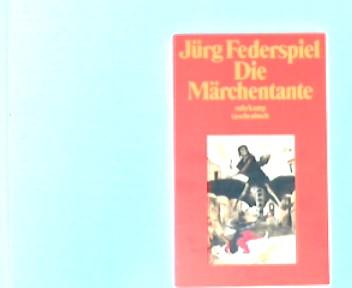 Die Märchentante. Suhrkamp-Taschenbuch  1234 1. Aufl.