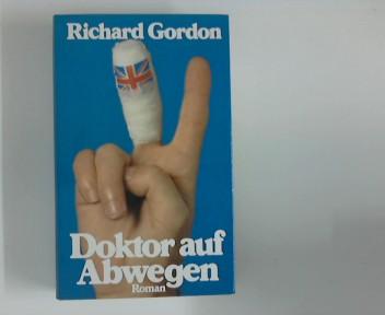 Doktor auf Abwegen : Roman. [Berechtigte Übers. von Luise Wasserthal-Zuccari] Lizenzausg.