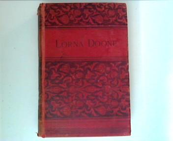Lorna Doone . A Romance of Exmoor