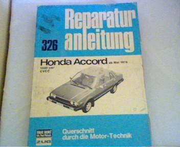 Reparaturanleitung  326  Honda Accord ab Mai 1976 Querschnitt durch die Motor -  Technik