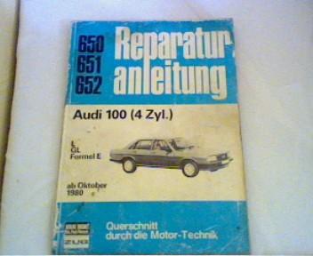 Reparaturanleitung 650 - 651 - 652 Audi 100 4 Zyl.  ab Oktober 1980 Querschnitt durch die Motor -  Technik