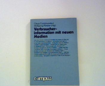 Commandeur, Claus und Wolfgnag [Hrsg.] Förster: Verbraucherinformation mit neuen Medien