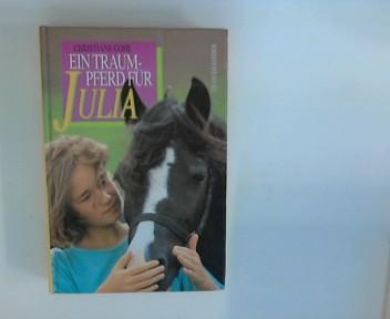 Ein Traumpferd für Julia.