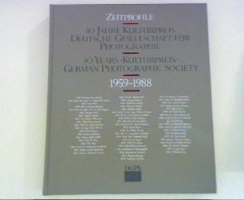Zeitprofile - 30 Jahre Kulturpreis Deutsche Gesellschaft für Photographie