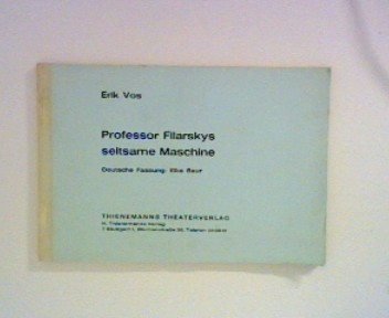 Professor Filarskys seltsame Maschine. Deutsche Fassung: Elke Baur