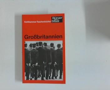 Grossbritannien. mit Beitr. von  Wof Gaebe u. a... Hrsg. Landeszentrale für Politische Bildung Baden-Württemberg