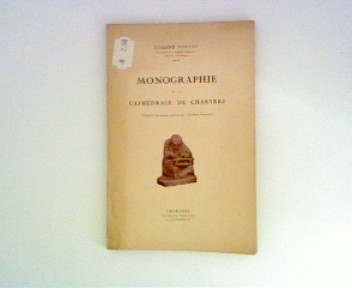 Monographie de la Cathédrale de Chartres ; in französischer Sprache ;