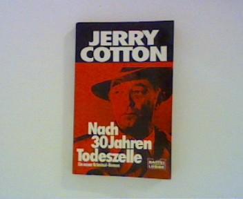 Nach 30 Jahren Todeszelle ; 1. Auflage ; Originalausgabe