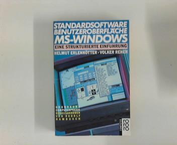 Standardsoftware Benutzeroberfläche MS-Windows : Eine strukturierte Einführung