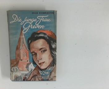 Die junge Frau Greven : [Roman]. 5. Aufl.