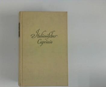 Italienisches Capriccio Ins Dt. übertr. von Herbert Roch