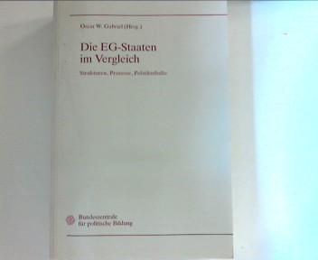 Gabriel, Oscar W. und Frank Brettschneider: Die EG-Staaten im Vergleich: Strukturen, Prozesse, Politikinhalte