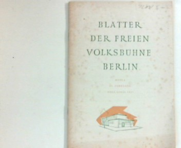 Bergmann, Karl Hans: Blätter der Freien Volksbühne Berlin : Heft 4 Heft 4  10. Jahrgang  März/April 1957