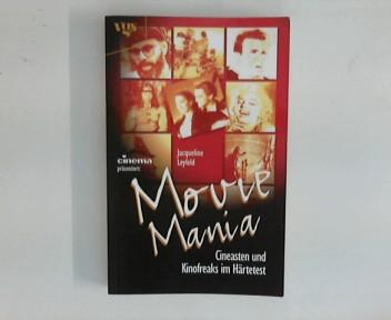 Movie Mania MovieMania: Cineasten und Kinofreaks im Härtetest.