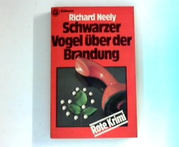 Schwarzer Vogel über der Brandung Kriminalroman = The Ridgway women 1. Aufl.  Rote Krimi , 4748