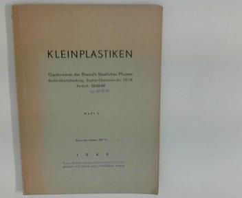 Kleinplastiken : Gipsformerei der ehemals Staatlichen Museen Berlin-Charlottenburg ; Heft 1