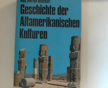 Geschichte der altamerikanischen Kulturen. Lizenzausgabe