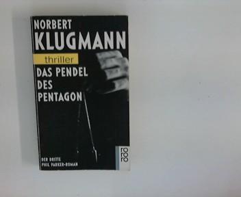Das Pendel des Pentagon : der dritte Phil Parker-Roman