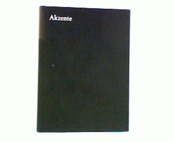 Akzente Bd. III : 1960 - 1962 ; 7. - 9. Jahrgang ;