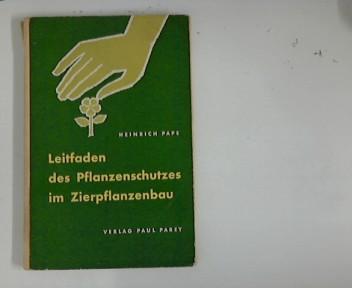 Leitfaden des Pflanzenschutzes im Zierpflanzenbau.