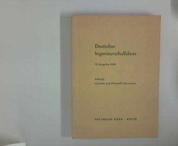 Deutscher Ingenieurschulführer. 12. Ausgabe 1968, Anhang: Industrie und Wirtschaft informieren