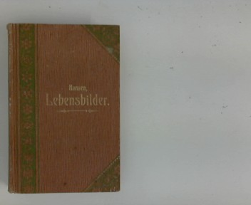 Lebensbilder hervorragender Katholiken des neunzehnten Jahrhunderts - Zweiter Band Nach Quellen bearb. u. hrsg. Johann Jakob Hansen Bd. 2