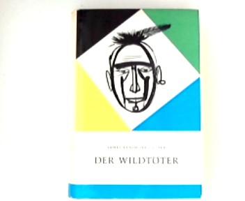 Der Wildtöter 2. Aufl.