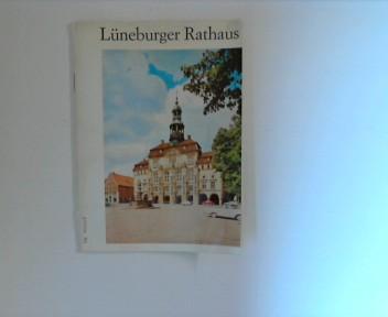 Lüneburger Rathaus Rathaus zu Lüneburg. 8. Aufl.