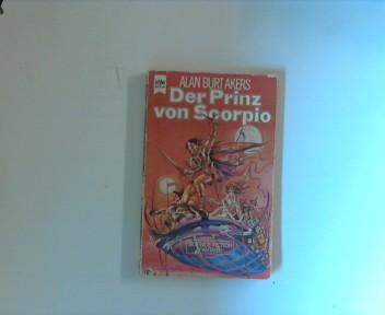 Der Prinz von Scorpio, Band 5 Band 5 der Abenteuer Dray Prescotts