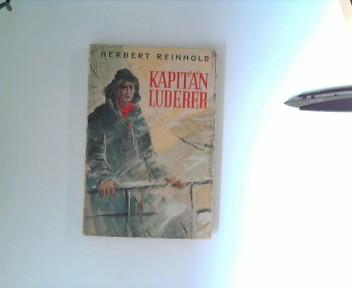 Kapitän Luderer : Geschichte einer Strandung. Bildschmuck: Gerhard Pallasch, Kleine Ensslin-Bücher ; Bd. 31 [1. - 10. Tsd.]