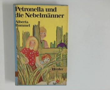 Petronella und die Nebelmänner. Zeichn. von H. Goldschalt