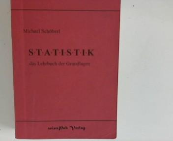 Statistik : das Lehrbuch der Grundlagen.