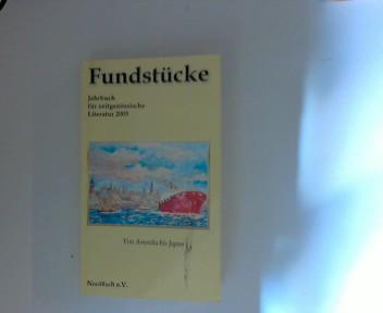 Fundstücke 2005 Jahrbuch für zeitgenössische Literatur 2005