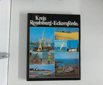 Kreis Rendsburg-Eckernförde. Herausgeber Kreis Rendsburg-Eckernförde, Städte und Gemeinden des Kreises, Archiv der Stadt Rendsburg.
