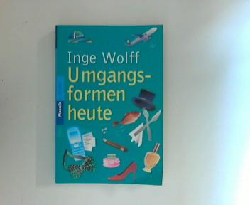 Wolff, Inge: Umgangsformen heute