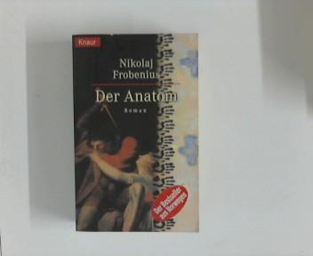 Der Anatom. Aus dem Norweg. von Günther Frauenlob, Knaur ; 61122 Vollst. Taschenbuchausg.