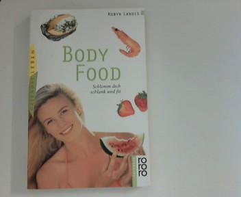 BodyFood. Schlemm Dich schlank und fit