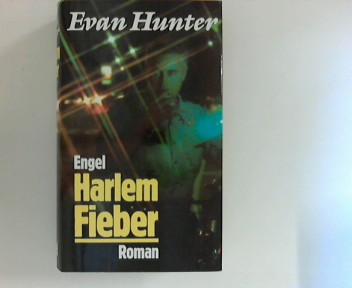 Hunter, Evan: Harlem Fieber