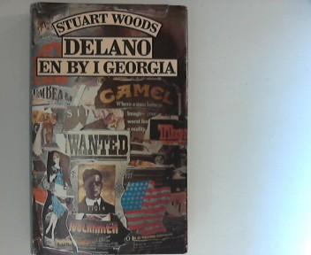 Woods, Stuart: Delano - en by i Georgia Pa dansk ved Mogens Cohrt