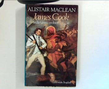 James Cook. Stillehavets erobrer Pa dansk ved Mogens Boisen