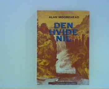 MOOREHEAD, ALAN: Den hvide nil Übers.Peter Marslew Lizenzausgabe