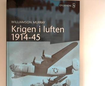 Krigen i luften 1914-45. ; Bearbejdet af Hans Christian Bjerg 1. udgave, 1. oplag